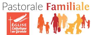 Pastorale familiale - Diocèse de Bordeaux